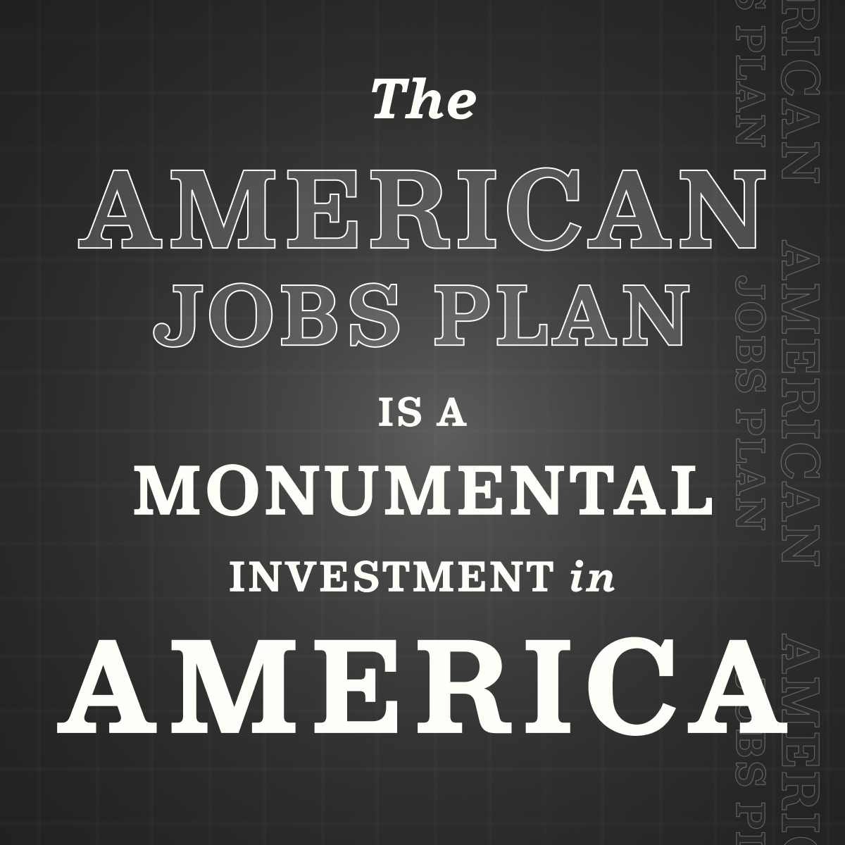 """A grey gif that says """"the American jobs plan is a monumental investment in America"""""""